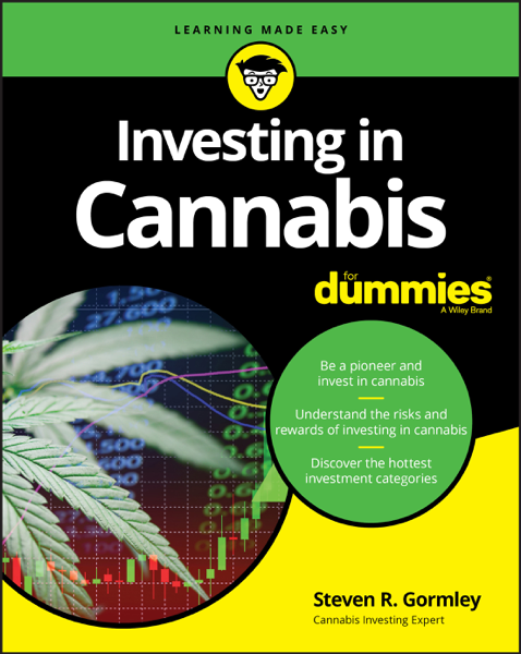 Steven R. Gormley - Investing in Cannabis For Dummies PDF Download