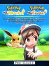 Pokemon Lets Go Evee Pikachu Silph Co Shiny Mew Moon Stones Rare Pokemon Pokedex Tips Download Game Guide Unofficial