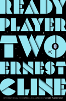 Ernest Cline - Ready Player Two artwork