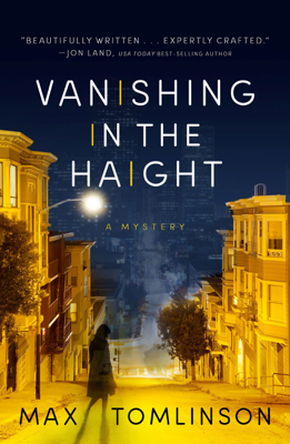 Max Tomlinson - Vanishing in the Haight book