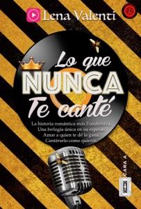 Lo que nunca te canté (Cara A) Book Cover