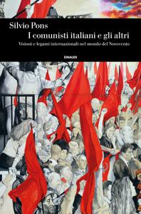I comunisti italiani e gli altri Copertina del libro