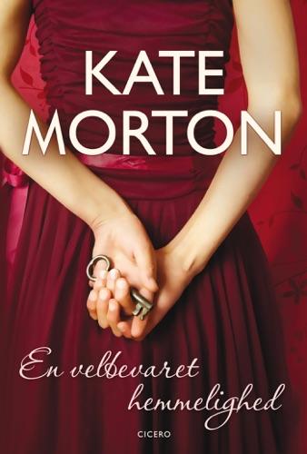 Kate Morton - En velbevaret hemmelighed
