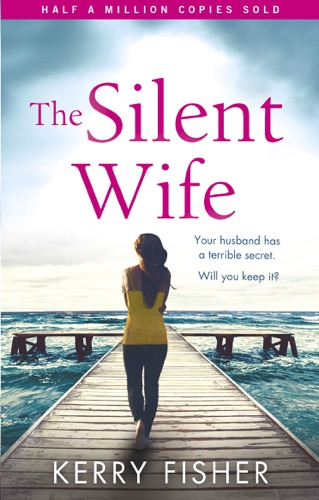 Kerry Fisher - The Silent Wife