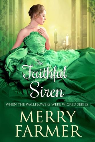 Merry Farmer - The Faithful Siren