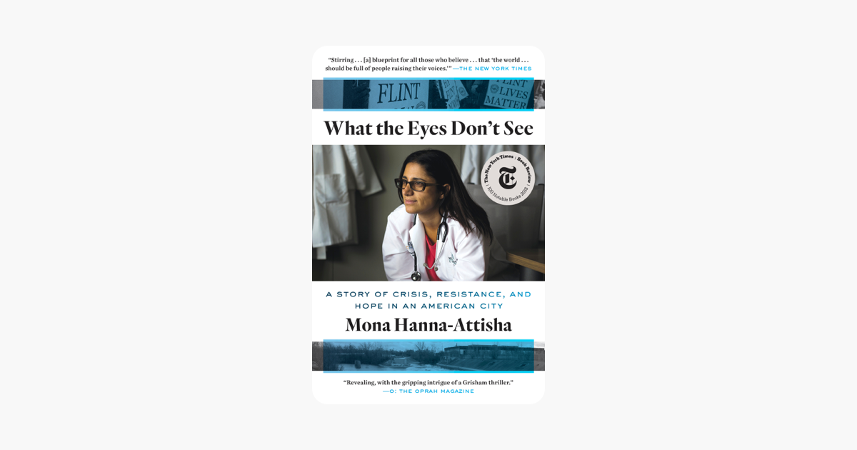 What the Eyes Don't See - Mona Hanna-Attisha