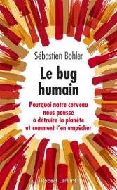Le Bug humain Par Le Bug humain