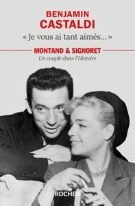 Je vous ai tant aimés... by Benjamin Castaldi & Frédéric Massot