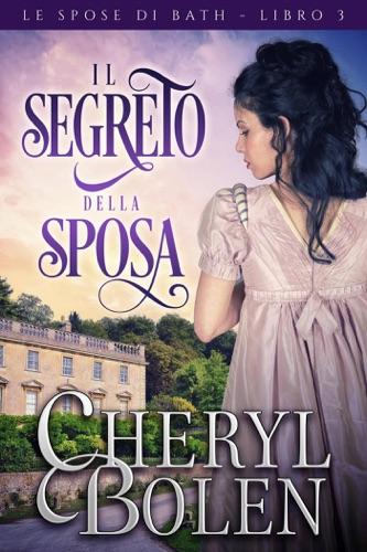 Cheryl Bolen - Il segreto della sposa
