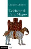 L'elefante di Carlo Magno Book Cover