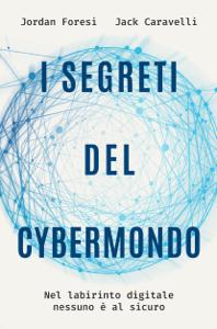 I segreti del cybermondo Libro Cover