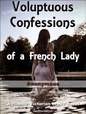 Download Voluptuous Confessions of a French Lady