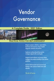 Download and Read Online Vendor Governance A Complete Guide - 2021 Edition