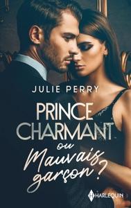 Prince charmant ou mauvais garçon ? Book Cover