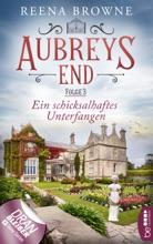 Aubreys End - Folge 3: Ein schicksalhaftes Unterfangen