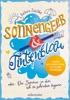 Sonnengelb & Tintenblau Oder: Der Sommer, In Dem Ich Zu Schreiben Begann (Roman Mit Tollem Extra: 21 Schreibanregungen)