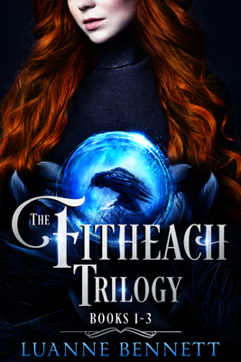 The Fitheach Trilogy Boxed Set - Luanne Bennett book