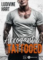 Arrogant and Tattooed ebook Download