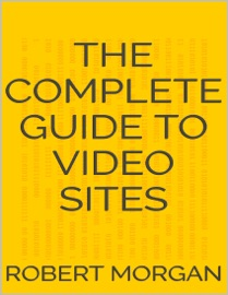The Complete Guide to Video Sites PDF Download