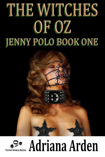 The Witches Of Oz Jenny Polo Book 1 Adriana Arden