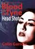 Blood On The Tyne: Head Shots