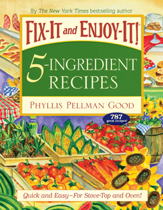 Fix-It and Forget-It 5-Ingredient Favorites - Phyllis Good