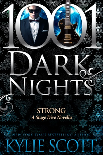 Kylie Scott - Strong: A Stage Dive Novella