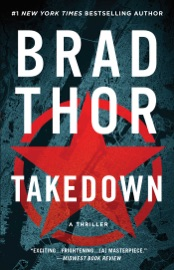 Takedown - Brad Thor by  Brad Thor PDF Download