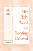 The Holy Word for Morning Revival - The Reality of the Body of Christ