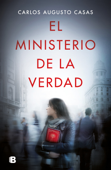 Download and Read Online El ministerio de la verdad