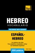 Vocabulario Español-Hebreo: 3000 palabras más usadas