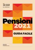 Pensioni 2021 - Guida facile