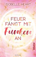 Isobelle Heart - Feuer fängt mit Funken an artwork