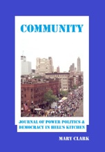 Community: Journal Of Power Politics And Democracy In Hell's Kitchen