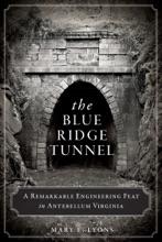 The Blue Ridge Tunnel