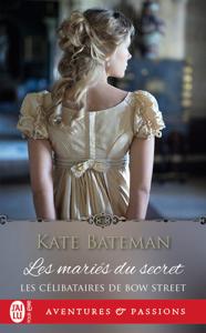 Les célibataires de Bow Street (Tome 1) - Les mariés du secret Couverture de livre