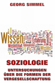 Soziologie - Untersuchungen über die Formen der Vergesellschaftung