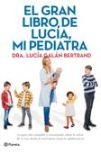 El gran libro de Lucía, mi pediatra Book Cover