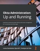 Okta Administration: Up And Running