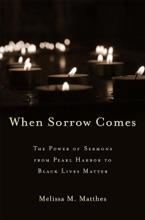 When Sorrow Comes