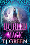 Buried Magic