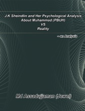 J.K Sheindlin And Her Psychological Analysis About Muhammad (PBUH) Vs Reality – An Analysis