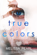 True Colors (Masks #1)
