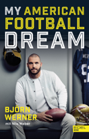 Björn Werner & Nils Weber - My American Football Dream artwork
