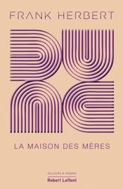 Download Dune - Tome 6 : La Maison des mères