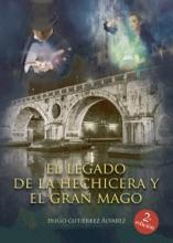 El Legado De La Hechicera Y El Gran Mago