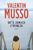 Download and Read Online Qu'à jamais j'oublie