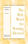 The Holy Word For Morning Revival - Crystallization-study Of Numbers Volume 2