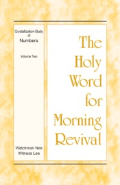 The Holy Word for Morning Revival - Crystallization-study of Numbers, Volume 2 PDF Download