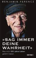 Benjamin Ferencz - Sag immer Deine Wahrheit artwork